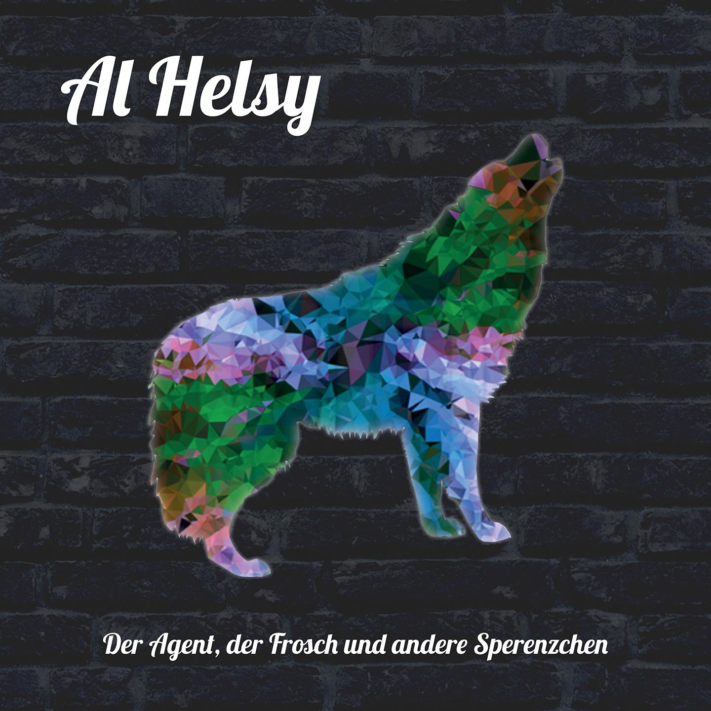 Al Helsy - Der Agent, der Frosch und andere Sperenzchen.jpg